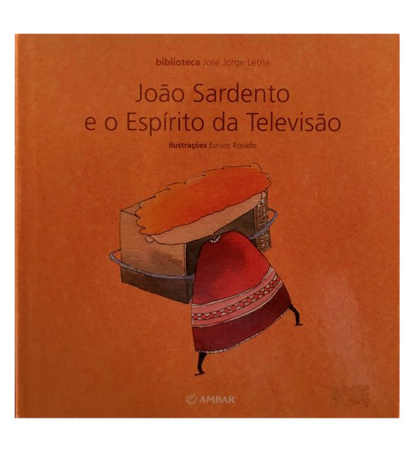 Livro - João Sardento e o Espírito da Televisão