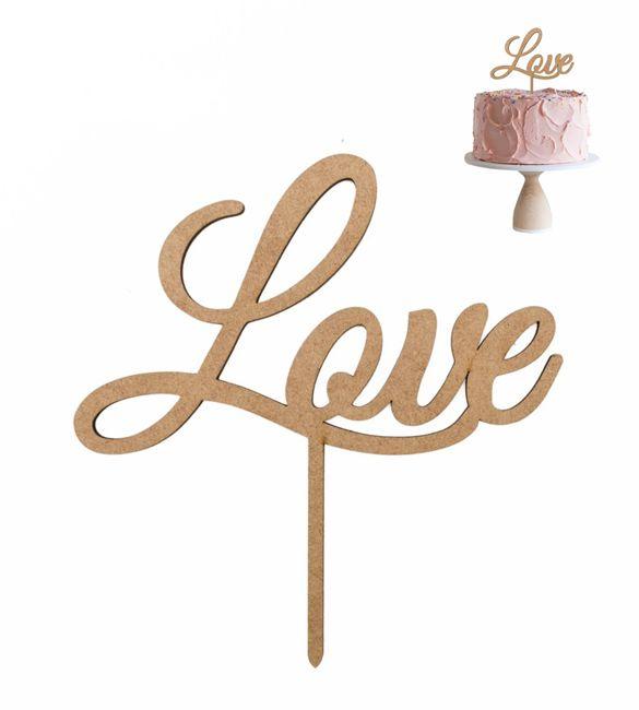 """Topo de bolo em mdf """"Love"""""""