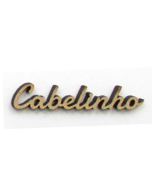 Palavra Cabelinho em mdf