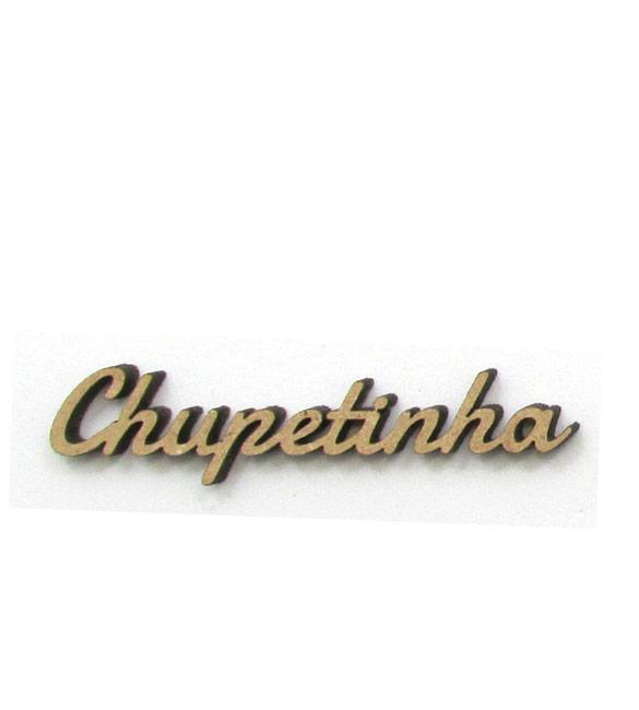 Palavra Chupetinha em mdf