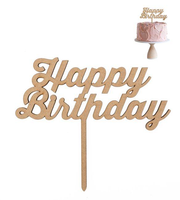 "Topo de bolo em mdf ""Happy Birthday"""